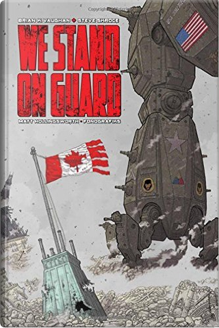 We Stand on Guard by Brian K. Vaughan
