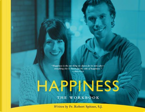 Happiness by Robert J., Ph.D. Spitzer