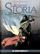 Ai Confini della Storia n. 18 by Xavier Dorison