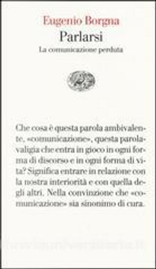 Parlarsi by Eugenio Borgna