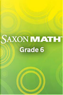 Saxon Math Course 1 Assessments Grade 6 by Stephen Hake