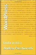 WordPress by Andrea Pacchiarotti
