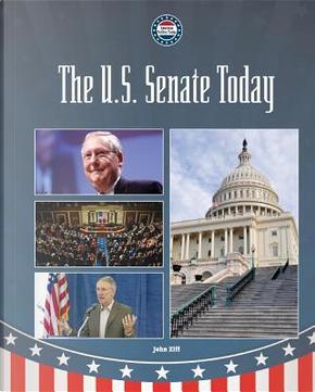 The U.s. Senate Today by John Ziff