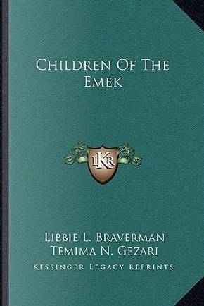 Children of the Emek by Libbie L. Braverman