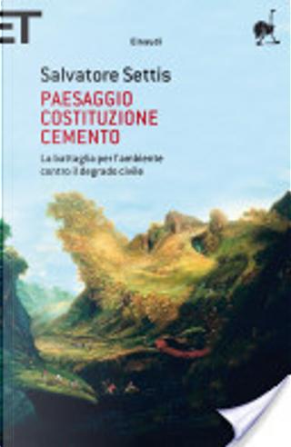 Paesaggio Costituzione cemento by Salvatore Settis