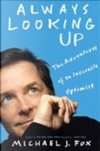 Always Looking Up -- International Edition by Michael J. Fox