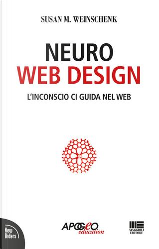 Neuro web design by Susan M. Weinschenk