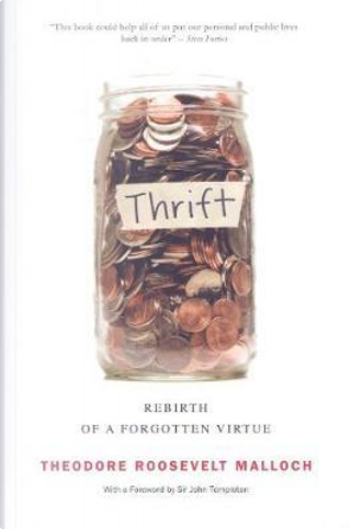 Thrift by Theodore Roosevelt Malloch