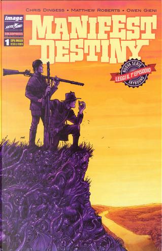 Manifest Destiny #1 by Chris Dingess