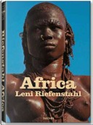Africa by Leni Riefenstahl