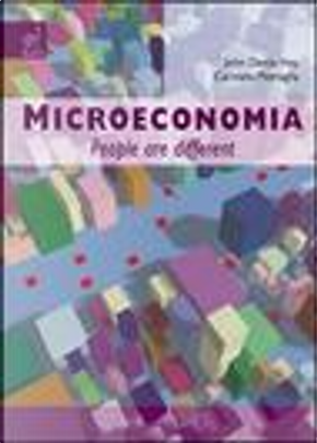 Microeconomia. People are different by John D. Hey