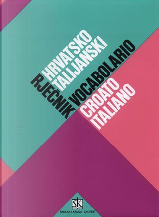 Hrvatsko-talijanski rječnik by Mirko Deanović