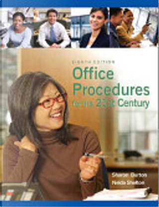 Office Procedures for the 21st Century by Nelda Shelton, Sharon Burton