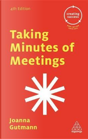 Taking Minutes of Meetings by Joanna Gutmann