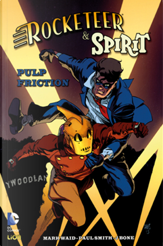 Rocketeer e Spirit: Pulp Friction by Mark Waid