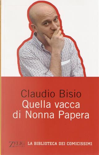 Quella vacca di Nonna Papera by Claudio Bisio