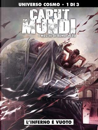 Caput Mundi II - I mostri di Roma: Nero - Vol. 1 by Dario Sicchio, Michele Monteleone