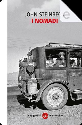 I nomadi by John Steinbeck