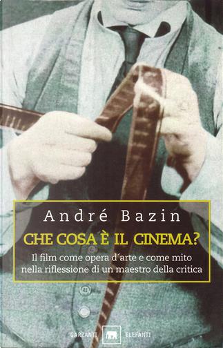 Che cosa è il cinema? by Andre Bazin