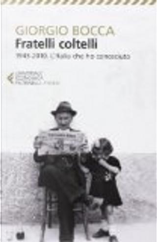 Fratelli coltelli by Giorgio Bocca