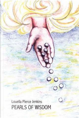 Pearls of Wisdom by Louella Pierce Jenkins