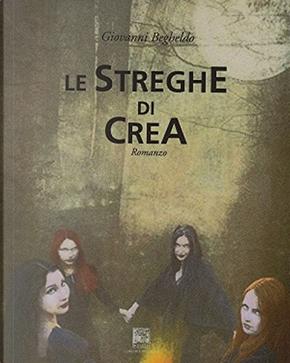 Le streghe di Crea by Giovanni Begheldo