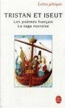Tristan et Iseut by Daniel Lacroix, Philippe Walter
