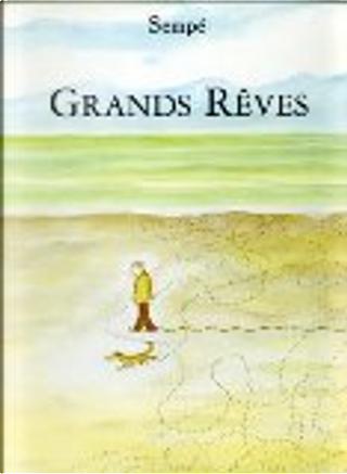 Grands rêves by Sempé
