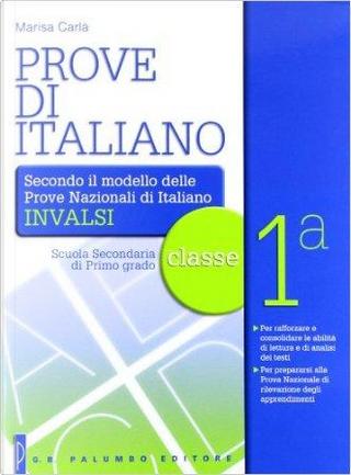 Prove INVALSI. Per la Scuola media. Con espansione online by Marisa Carlà