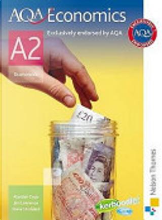 AQA A2 Economics by Jim Lawrence