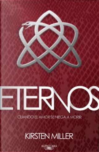 Eternos by Kirsten Miller