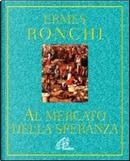 Al mercato della speranza by Ermes Ronchi