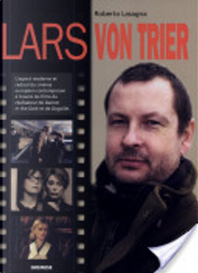 Lars von Trier by Roberto Lasagna