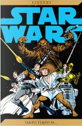 Star Wars Legends #12 by Don Glut, Archie Goodwin, Roy Thomas, Howard Chaykin