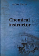 Chemical Instructor by Amos Eaton