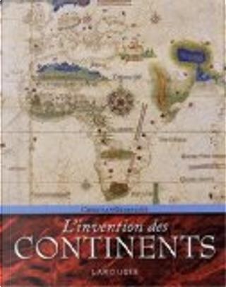 L'invention des continents by Christian Grataloup