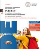 Perfekt. Corso di lingua e cultura tedesca. Grammatik auf einen Blick. Per le Scuole superiori. Con CD Audio formato MP3. Con e-book. Con espansione online by Gabriella Montali