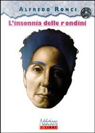 L' insonnia delle rondini by Alfredo Ronci