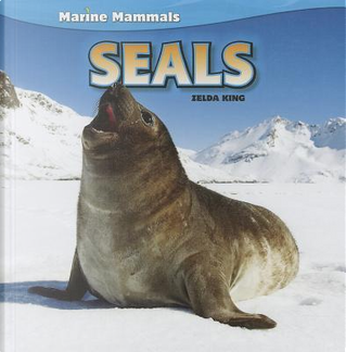Seals by Zelda King