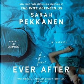 The Ever After by Sarah Pekkanen