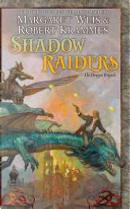 Shadow Raiders by Margaret Weis, Robert Krammes