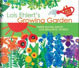 Growing Garden by Lois Ehlert