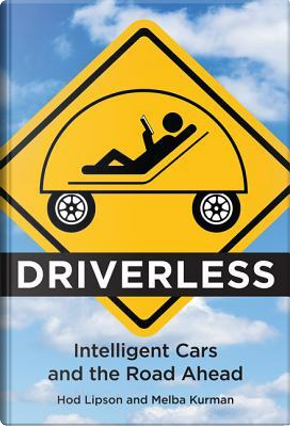 Driverless by Hod Lipson
