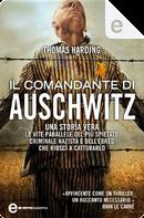 Il comandante di Auschwitz by Thomas Harding