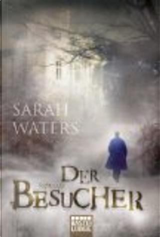 Der Besucher by Sarah Waters