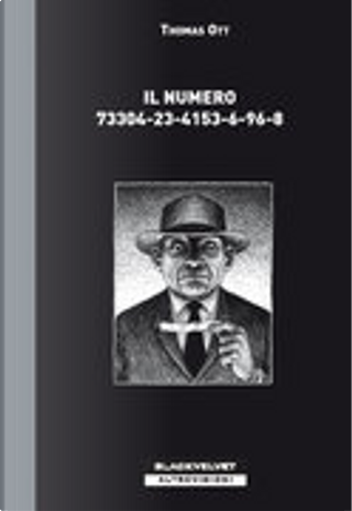 Il numero 73304-23-4153-6-96-8 by Thomas Ott
