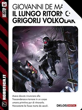 Il lungo ritorno di Grigorij Volkolak by Giovanni De Matteo