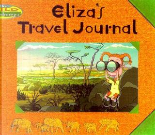Eliza's Travel Journal by Lara Rice Bergen