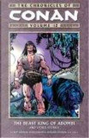 The Chronicles of Conan Volume 12 by Roy Thomas