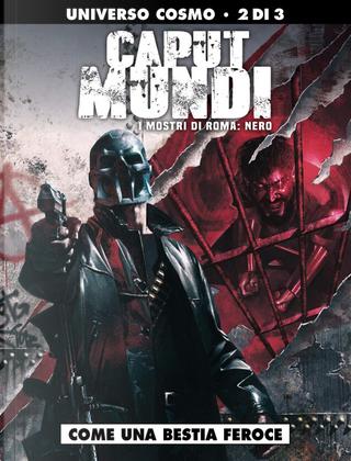Caput Mundi II - I mostri di Roma: Nero - Vol. 2 by Dario Sicchio, Michele Monteleone
